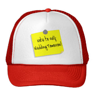 Note To Self Wedding Tomorrow (2) Cap