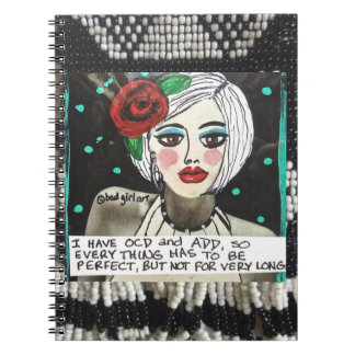 NOTEBOOK-I HAVE OCD AND ADD. NOTE BOOKS