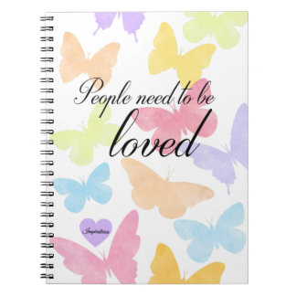 "Notebook ""People need to sees loved """