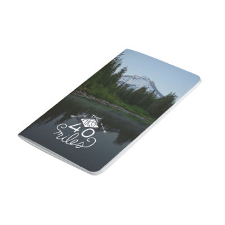 Notebook- The First 40 Miles Journal