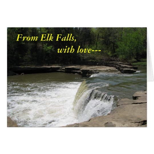 Notecard:  From Elk Falls, with love--- Card