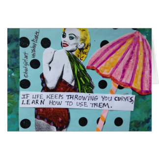 NOTECARD-IF LIFE KEEPS THROWING YOU CURVES CARD