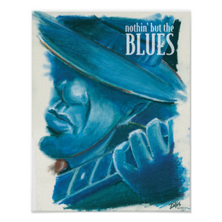 Nothin' But The blues Poster