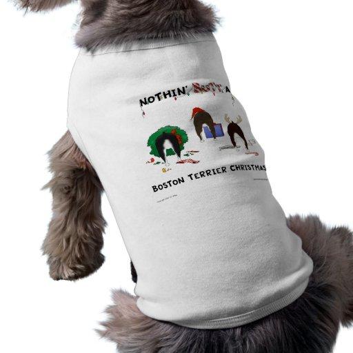 Nothin' Butt A Boston Terrier Christmas Sleeveless Dog Shirt