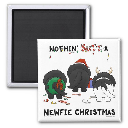Nothin' Butt A Newfie Christmas Square Magnet