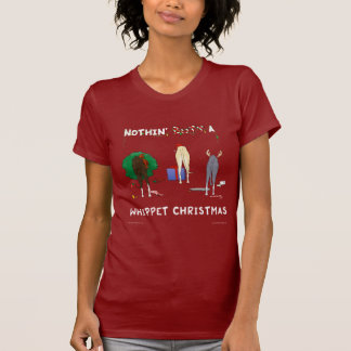 Nothin' Butt A Whippet Christmas T-Shirt