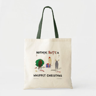 Nothin' Butt A Whippet Christmas Tote Bag