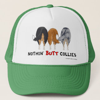 Nothin' Butt Collies Hat