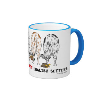 Nothin' Butt English Setters Ringer Coffee Mug
