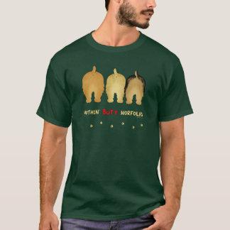 Nothin' Butt Norfolks T-Shirt