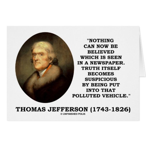 Nothing Believed Seen In A Newspaper Truth Quote Card