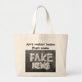 Nothing Better Than Fake News Large Tote Bag