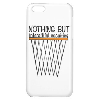 Nothing But Interstitial Vacuities iPhone 5C Case