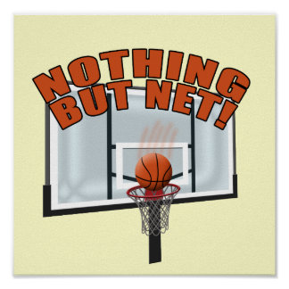 Nothing but Net Poster