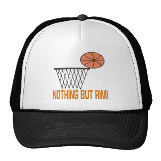 Nothing But Rim Trucker Hat