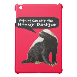 Nothing Can Stop the Honey Badger! (He speaks) iPad Mini Cases