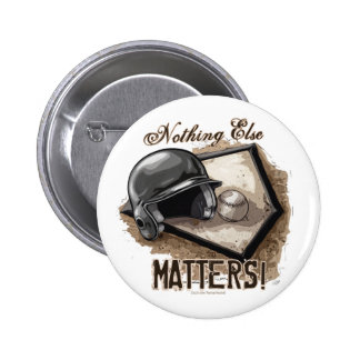 Nothing Else Matters Button