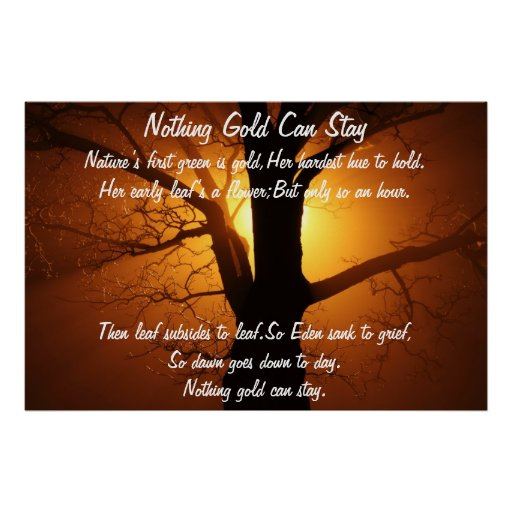 "Analysis of Robert Frost's ""nothing Gold Can Stay"""