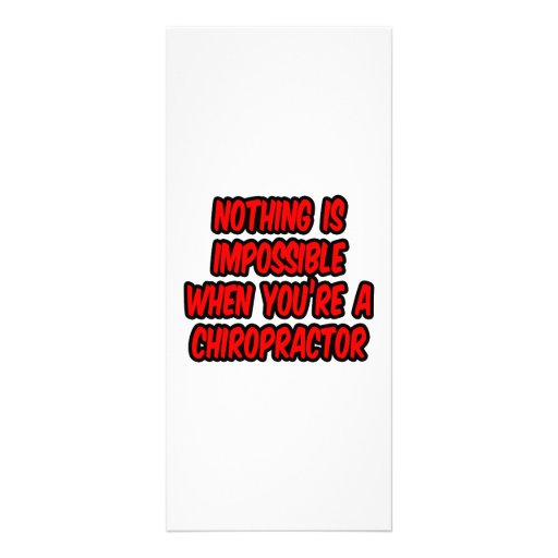 Nothing Is Impossible...Chiropractor Full Color Rack Card