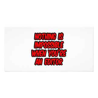 Nothing Is Impossible Editor Personalized Photo Card