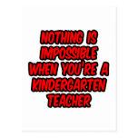 Nothing Is Impossible...Kindergarten Teacher Postcard