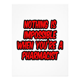 Nothing Is Impossible...Pharmacist Flyers