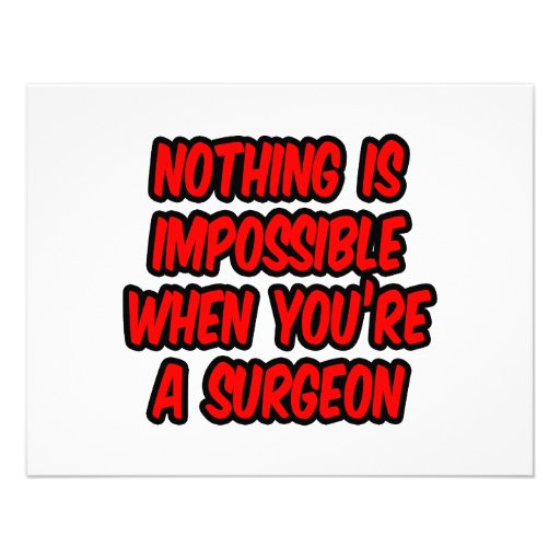 Nothing Is Impossible...Surgeon Invitation