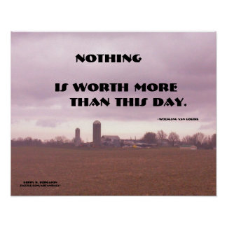 NOTHING IS WORTH MORE GOETHE POSTER