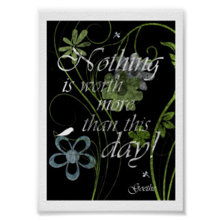 Nothing Is Worth More Than This Day Poster