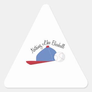 Nothing Like Baseball Triangle Sticker
