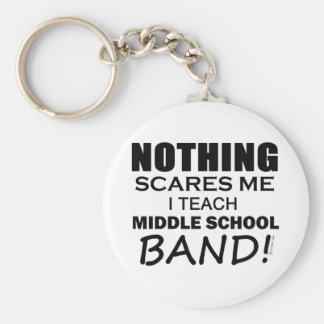 Nothing Scares Me Middle School Band Basic Round Button Key Ring