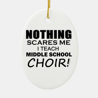 Nothing Scares Me Middle School Choir Christmas Ornament