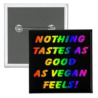 Nothing Tastes As Good Black/Rainbow Square Badge