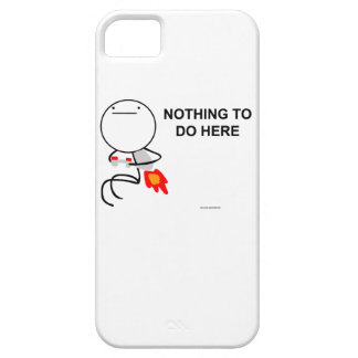 Nothing to do here iPhone 5 cover