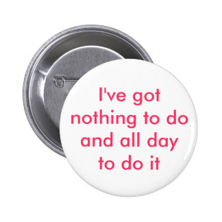 Nothing to do pinback buttons