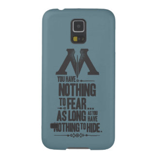 Nothing to Fear - Nothing to Hide Galaxy S5 Cases