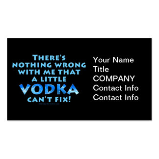 NOTHING WRONG WITH ME VODKA CAN T FIX BUSINESS CAR BUSINESS CARD TEMPLATE
