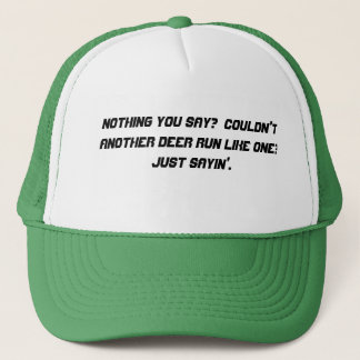 Nothing You Say Hat