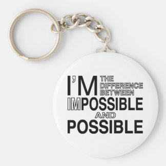 Nothings Impossible Key Ring