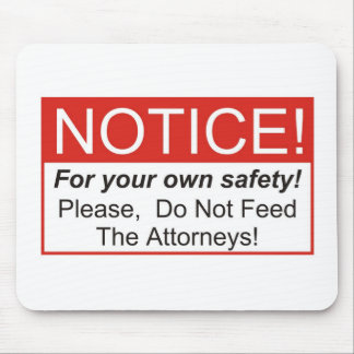 Notice / Attorney Mouse Pad