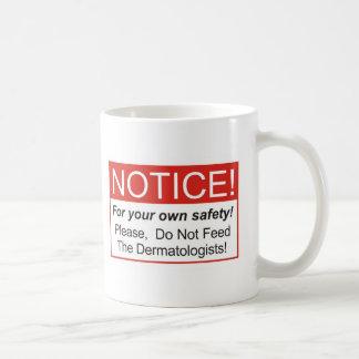 Notice / Dermatologist Basic White Mug