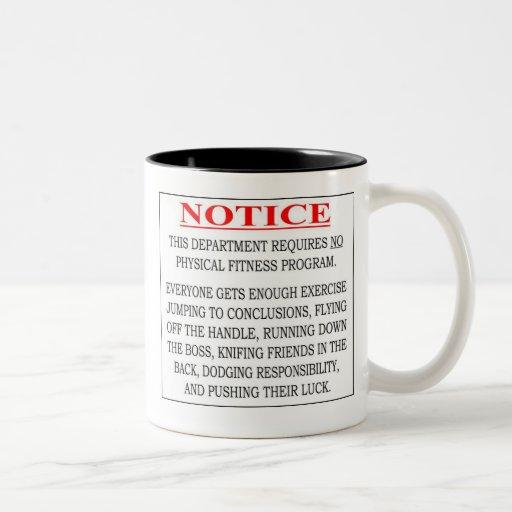 Notice - No Physical Fitness Program Needed Coffee Mugs