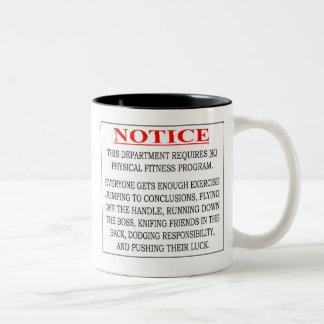 Notice - No Physical Fitness Program Needed Two-Tone Mug