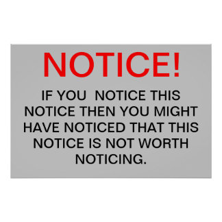 NOTICE! POSTER
