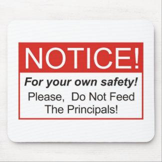 Notice / Principal Mouse Pad