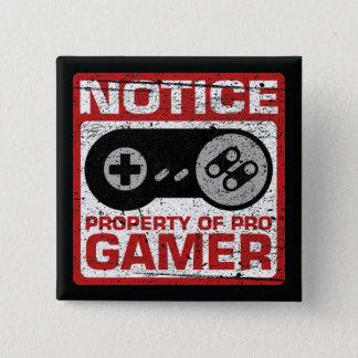 Notice Property Of Pro Gamer 15 Cm Square Badge