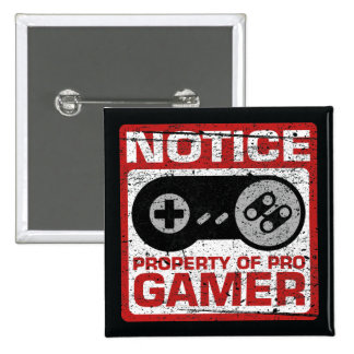 Notice Property Of Pro Gamer 15 Cm Square Badge