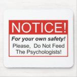 Notice / Psychologist Mousepad