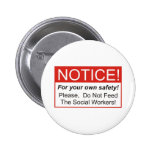 Notice / Social Worker Buttons
