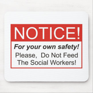 Notice / Social Worker Mouse Mat